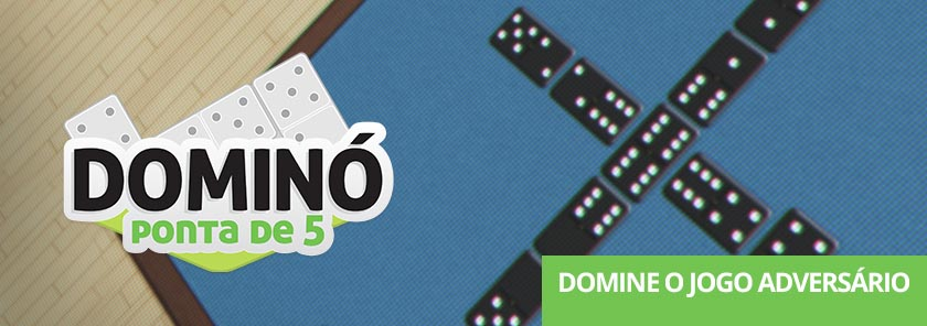 banner Dominó Ponta de 5
